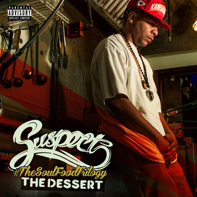 Suspect - The Soul Food Trilogy (The Dessert) Album Cover