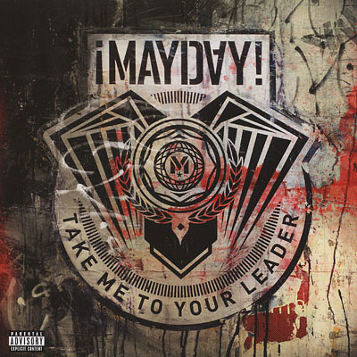 mayday-take-me-to-your-leader-03251201