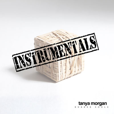 Tanya Morgan - Rubber Souls Instrumentals (by 6th Sense) Album Cover