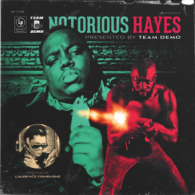 Team Demo - Notorious Hayes Album Cover