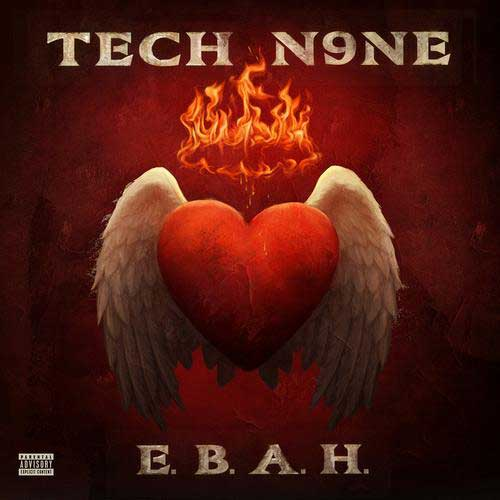 Tech N9ne - E.B.A.H. EP Cover
