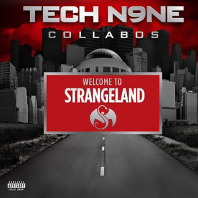 Tech N9ne - Welcome to Strangeland Cover