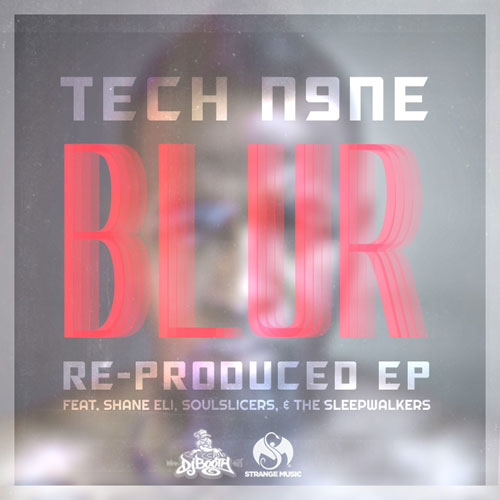 Tech N9ne - Blur (Re-Produced) EP Cove