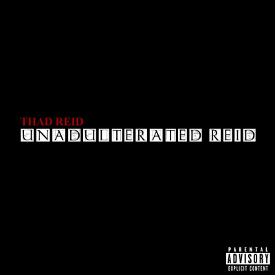 Thad Reid - Unadulterated Reid Album Cover