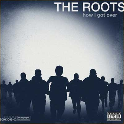 the-roots-how-i-got-over-06211001