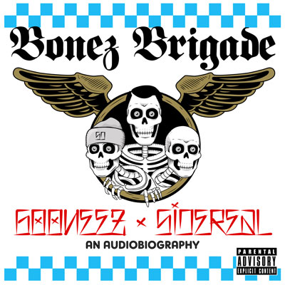 The Gooneez & DJ Sidereal - Bonez Brigade Album Cover