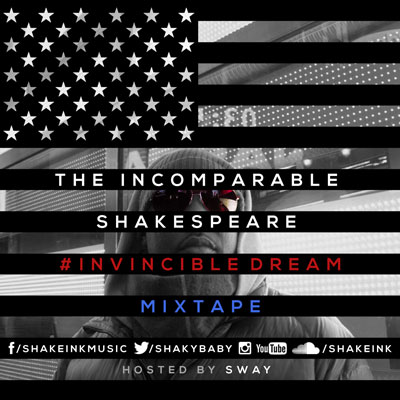 The Incomparable Shakespeare - #InvincibleDream Mixtape