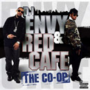 DJ Envy & Red Cafe - The Co-Op Cover