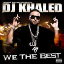 DJ Khaled - We The Best Cover