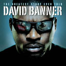 David Banner - The Greatest Story Ever Told Cover