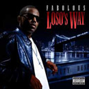 Fabolous - Loso's Way Cover
