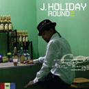 J Holiday - Round 2 Cover