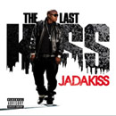 Jadakiss - The Last Kiss Cover