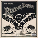 The Roots - Rising Down Cover