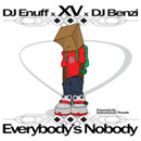 XV - Everybody&#8217;s Nobody Cover