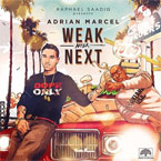 Adrian Marcel - Weak After Next Cover