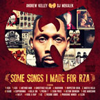 andrew-kelley-some-songs-i-made-for-rza