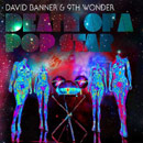 David Banner &amp; 9th Wonder - Death of a Pop Star Artwork