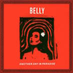 Belly - Another Day In Paradise Cover