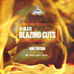 DJ Blaze - Blazing Cuts (June 2013) Artwork
