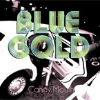 Blue Gold - Candy Mouth EP Artwork