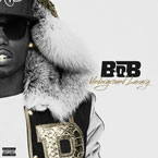 B.o.B. - Underground Luxury Cover