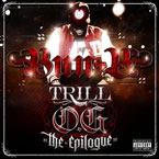 "Bun B - Trill O.G. ""The Epilogue"" Cover"