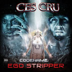 Ces Cru - Codename: Ego Stripper Cover