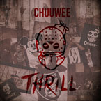 Chuuwee - Thrill Artwork