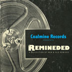 Coalmine Records - Remineded: A Collection of New & Old Remixes Cover