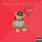 D-Black - Heartbreak Hotel EP Artwork