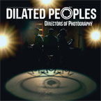 Dilated Peoples - Directors of Photography Cover