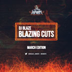 DJ Blaze - Blazing Cuts (March 2013) Cover