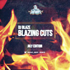 DJ Blaze - Blazing Cuts (July 2013) Artwork