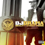 DJ Drama - Quality Street Music Cover
