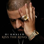 DJ Khaled - Kiss The Ring Cover