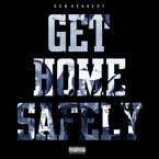 dom-kennedy-get-home-safely