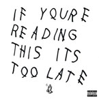 Drake - If You're Reading This It's Too Late Cover