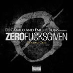 Emilio Rojas - Zero F***s Given, Vol. One Cover
