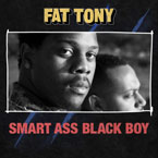 Fat Tony - Smart Ass Black Boy Cover