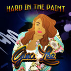 Gina Lee - Hard in the Paint EP Cover