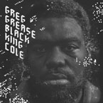 Greg Grease - Black King Cole EP Cover