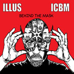 ILLUS & ICBM - Behind the Mask Cover