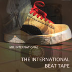Mr. International - The International BeatTape Cover