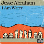 Jesse Abraham - I Am Water Cover