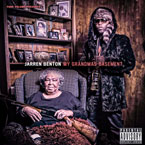 Jarren Benton - My Grandma's Basement Artwork