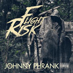 Johnny Phrank - Flight Risk Cover