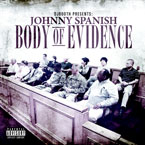 Johnny Spanish - Body of Evidence Cover