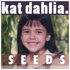 Kat Dahlia - Seeds Cover