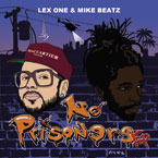 Lex One x Mike Beatz - No Prisoners Artwork